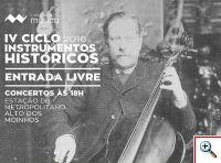 IV Ciclo Instrumentos Historicos - Museu Nacional da Música