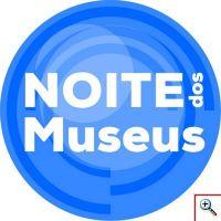 Noite Europeia dos Museus 2018