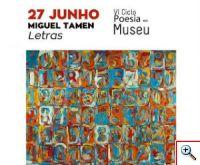 Poesia no Museu 2018 - Miguel Tamen sobre Letras