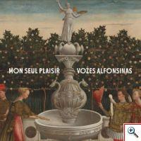 Vozes Alfonsinas - Mon seul plaisir