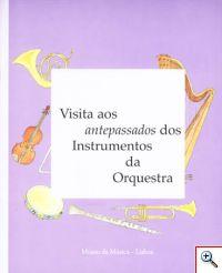 Visita aos antepassados dos instrumentos de orquestra